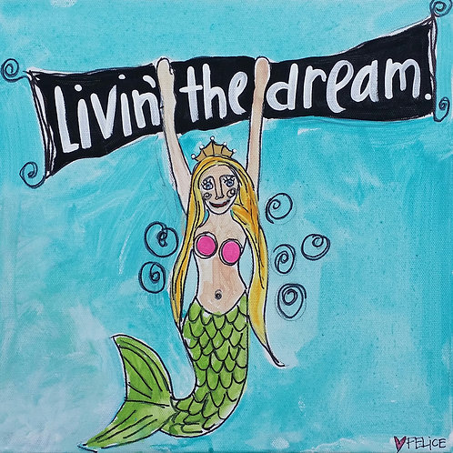 """Livin' the dream."" print or notecard"