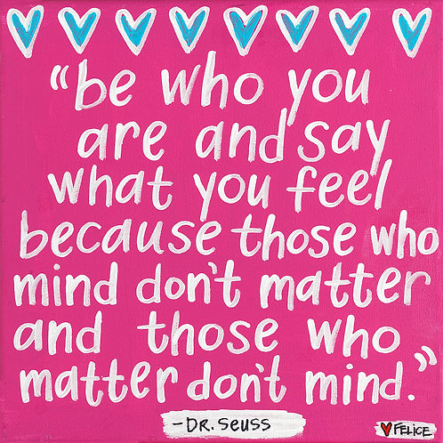 """Be who you are..."" (pink) print and notecard"