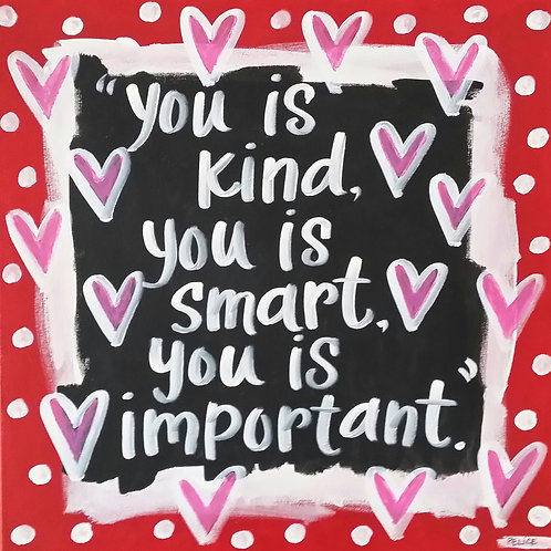 """You is kind..."" (red/black) print or notecard"