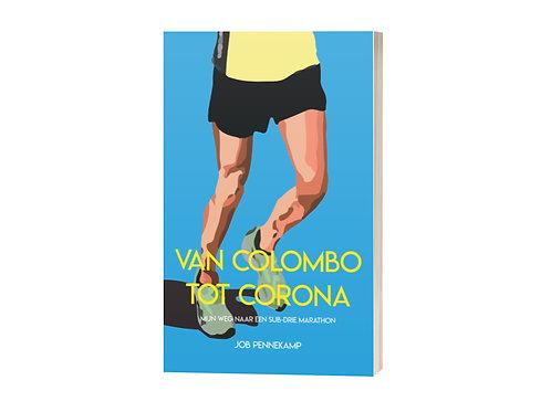 Van Colombo tot corona: mijn weg naar een sub-drie marathon