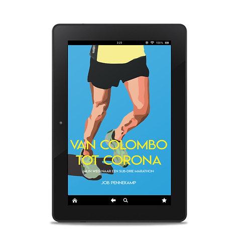 Van Colombo tot corona: mijn weg naar een sub-drie marathon (E-book)