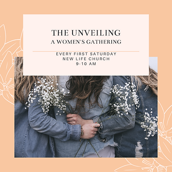 THE UNVEILING A WOMEN'S GATHERING.png