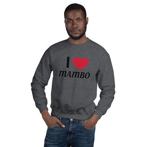 I Love Mambo Unisex Sweatshirt