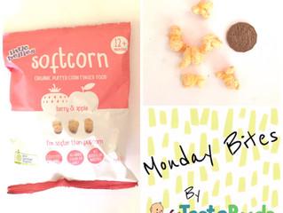 Monday Bites - Little Bellies Softcorn
