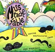 Moustache Fable - Danielle Arsenault