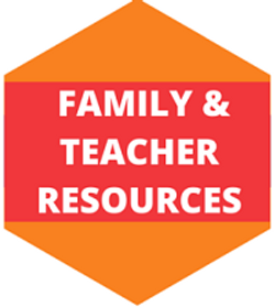 Family & Teacher Resources