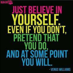 Fake it until you make it...