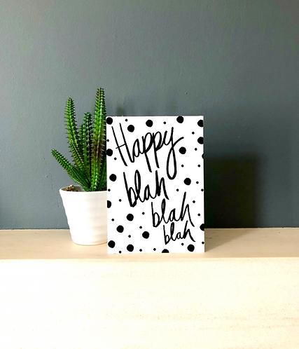 Happy Blah blah blah card