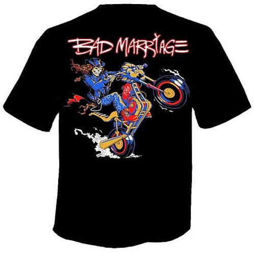 "BAD MARRIAGE ""RIDE HARD ROCK HARD"" T-SHIRT"