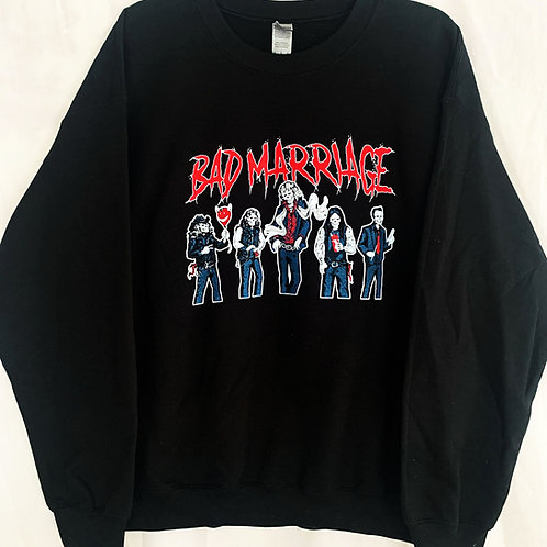 BAD MARRIAGE - BAD BLOOD - CREW NECK SWEAT SHIRT