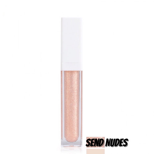 """Send Nudes"" gloss"