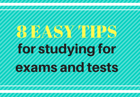8 Easy Tips For Studying For Exams And Tests