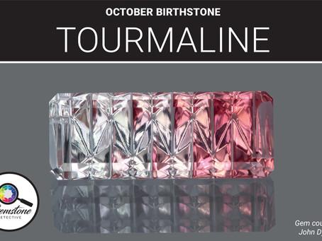 October's birthstone: Tourmaline