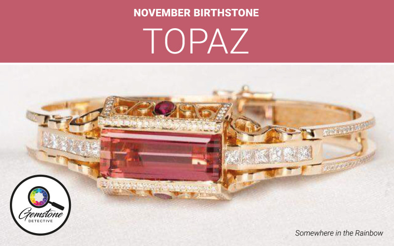 November birthstone Topaz | www.gemstonedetective.com