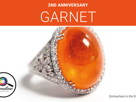 2nd anniversary gemstone: Garnet