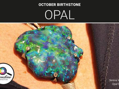 October's birthstone: Opal