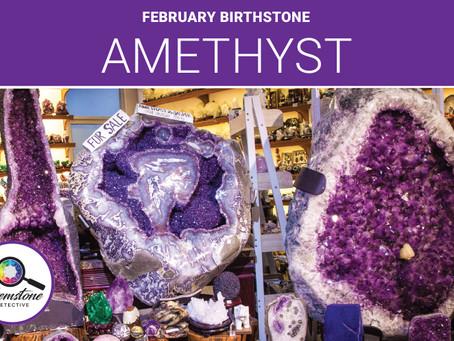 February birthstone: Amethyst