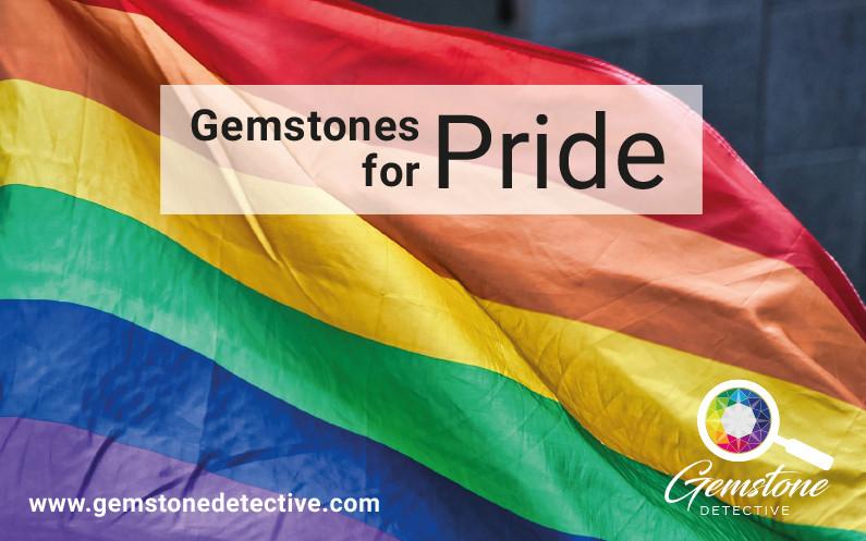 Gemstones for Pride | www.gemstonedetective.com