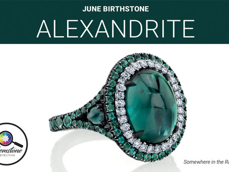 June's birthstone: Alexandrite