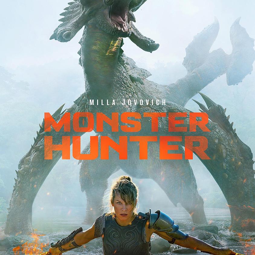 Monster Hunter - 9pm Showtime