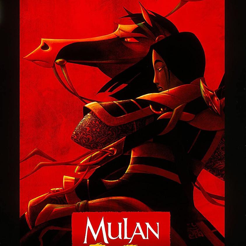 Mulan - 6:30pm Showtime