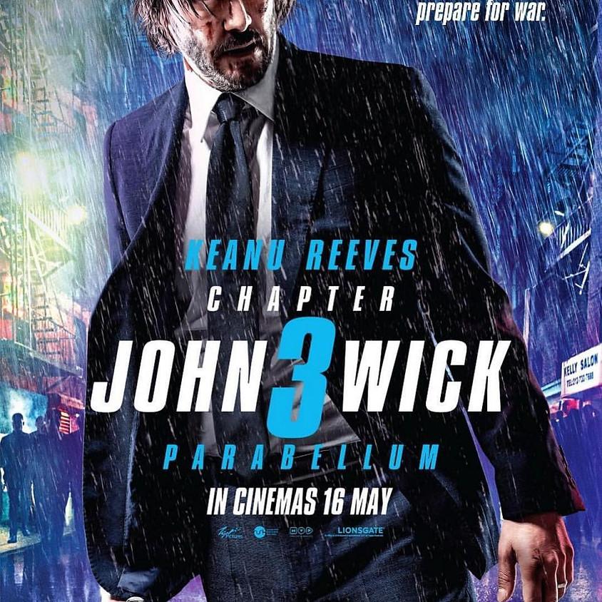 John Wick 3 - 9:30pm Showtime