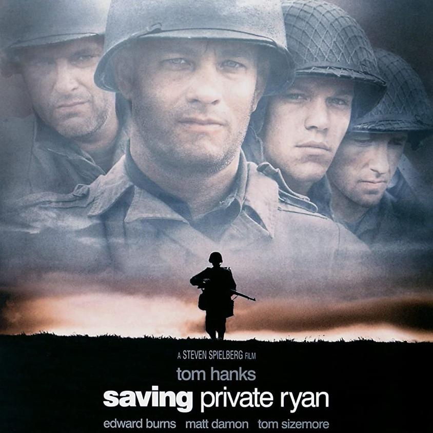 Saving Private Ryan - 9:40pm Showtime