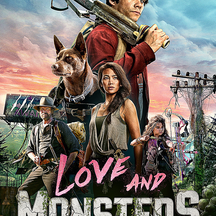 Love and Monsters - 9pm Showtime