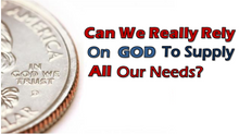 Can We Trust God To Provide What We Need?
