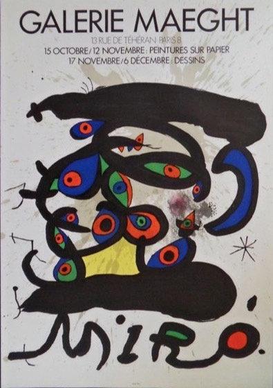 Joan Miró - Peintures sur papier- Galerie maeght Affiche lithographique  chez agnes thiebault, paris