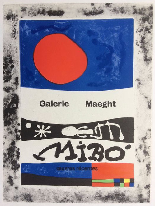 Joan Miro Oeuvres récentes, Galerie Maeght , 1953, Affiche lithographique