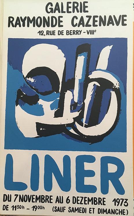 Carl Walter LINER (1914-1997) , affiche lithographique en couleurs . Galerie Raymond Cazenave,