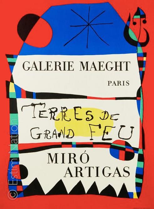 Joan Miro exposition Terres de grand feu , Miro- Artigas, à la Galerie Maeght, 1956 , affiche mourlot, chez agnes thiebault,