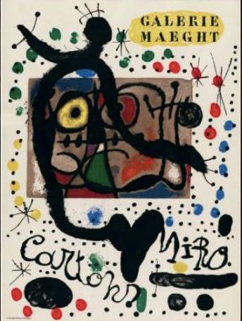 """Joan MIRO (1893-1983) """"Galerie Maeght Cartons"""", Paris (May - June 1965). Maeght Editeur, affiche"""
