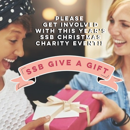 """SSB GIVE A GIFT ""- charity Donation"
