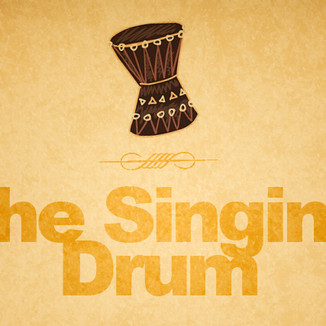 The Singing Drum