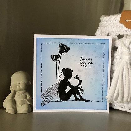 Petite carte ''Prends soin de toi....'' avec petite fée
