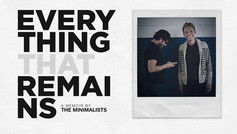 Everything That Remains: My Thoughts on The Minimalists Memoir