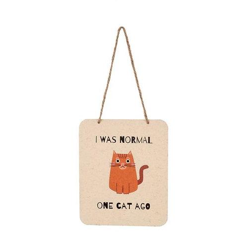 One Cat Ago Sign