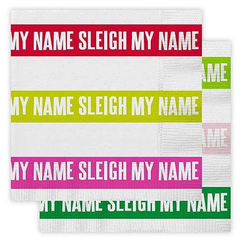 Sleigh My Name Napkins