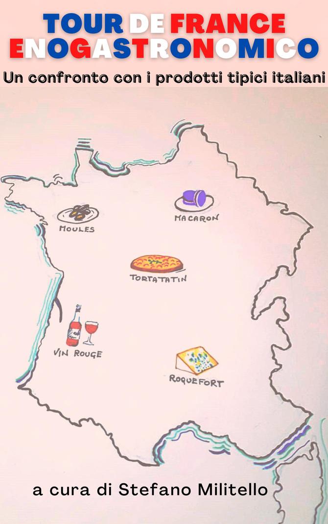 Tour de France Enogastronomico. Un confronto con i prodotti tipici italiani.
