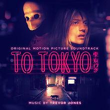 TO_TOKYO_SOUNDTRACK_3000x3000.jpg