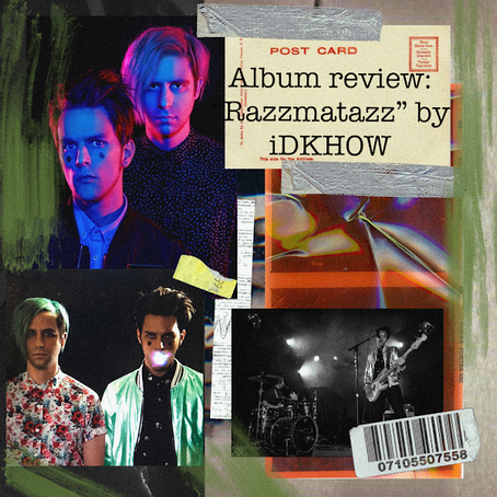 Album Review: Razzmatazz by I DON'T KNOW HOW BUT THEY FOUND ME