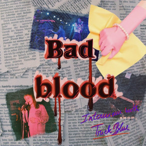 """An Interview With Trick Blue on their New Album """"Bad Blood"""""""