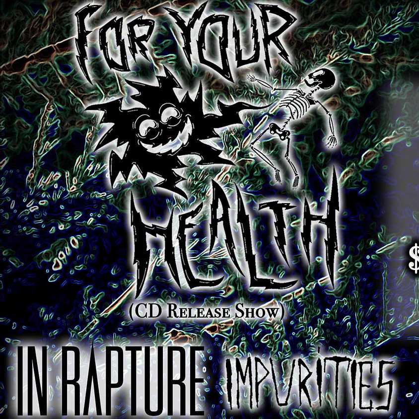 For Your Health Album Release Show
