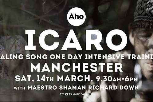 Icaro healing song training Manchester 14th March 2020