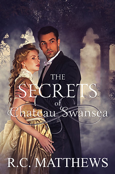 The Secrets of Chateau Swansea - RC Matthews
