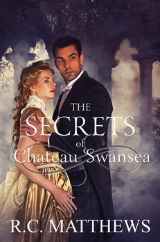 The Secrets of Chateau Swansea - RC Matthews
