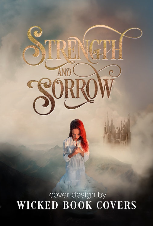 Strength and Sorrow
