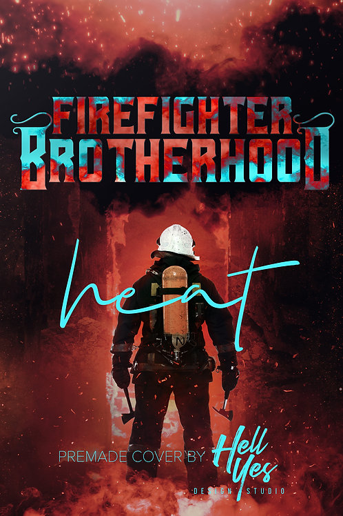 Firefighter Brotherhood: Heat